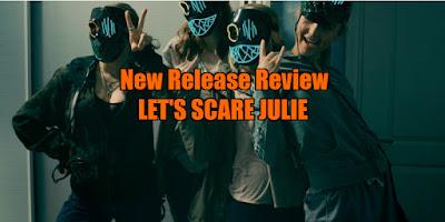 let's scare julie review