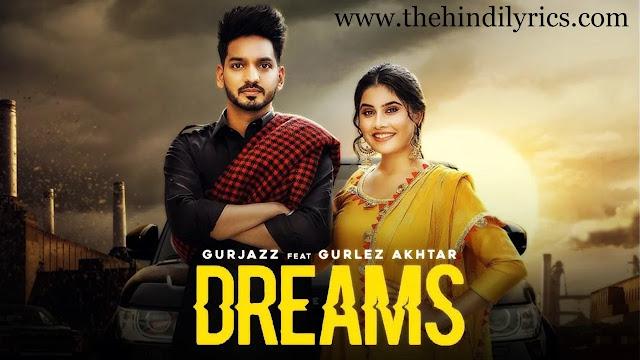 Dreams Lyrics – Gurjazz | Gurlez Akhtar
