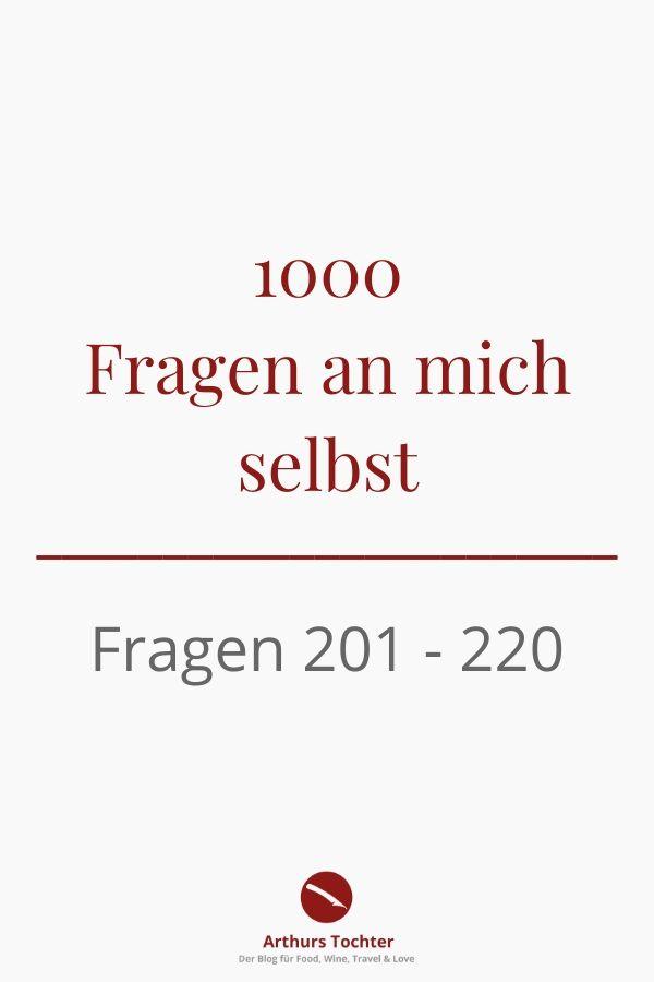 1000 Fragen an mich selbst. Heute Fragen 201 - 220 #flow #inspiration #lifestyle #blogger #mainz #rheinhessen #magazin #rezepte #foodblog #arthurstochter