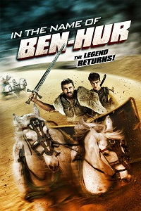 Watch In the Name of Ben Hur Online Free in HD
