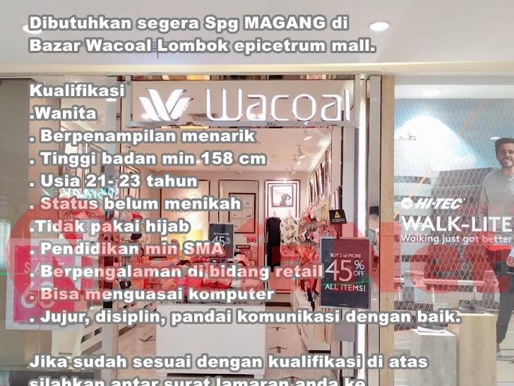 Lowongan Magang Wacoal Lombok Epicentrum Mall Mataram NTB