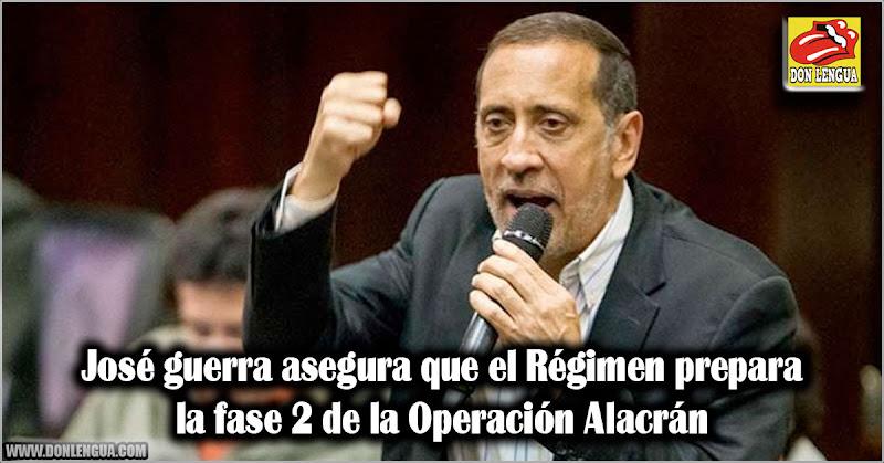 José guerra asegura que el Régimen prepara la fase 2 de la Operación Alacrán