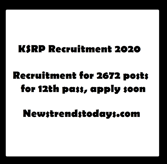 KSRP Recruitment 2020 Recruitment for 2672 posts for 12th pass, apply soon