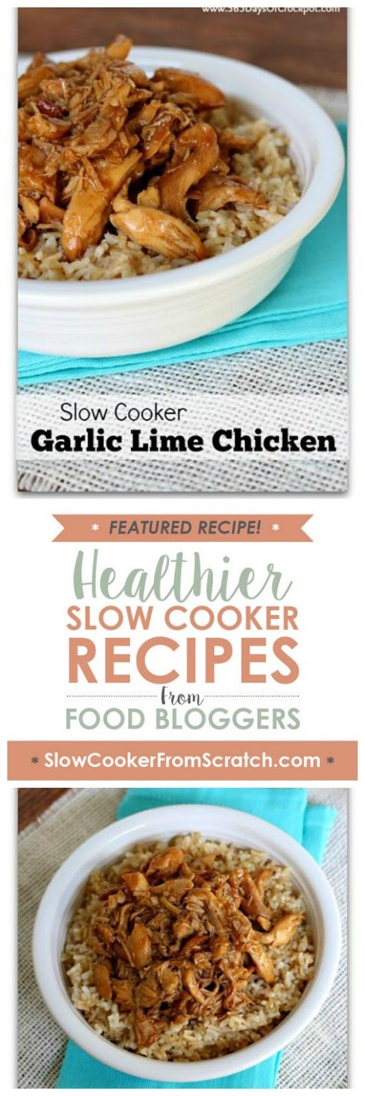 Slow Cooker Garlic Lime Chicken from 365 Days of Slow Cooking featured on SlowCookerFromScratch.com