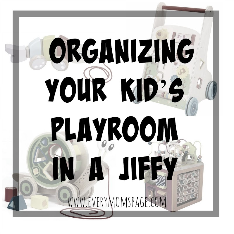 Organizing Your Kid's Playroom in a Jiffy