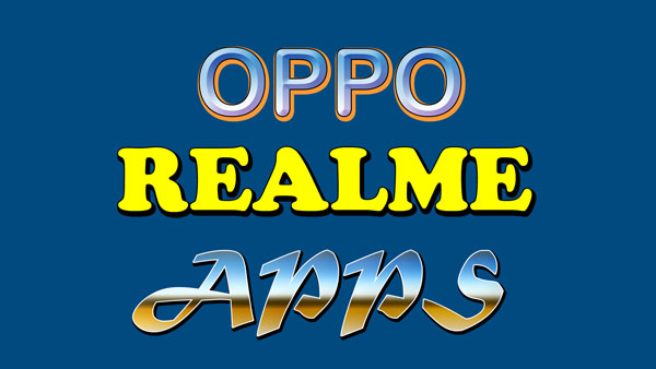 Oppo Realme Apps Download : Community, Care, Themes, Font