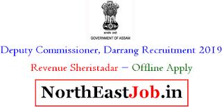 Deputy Commissioner (DC), Darrang Jobs 2019 : Revenue Sheristadar