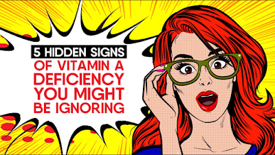 5 Hidden Signs of Vitamin A Deficiency You Might Be Ignoring