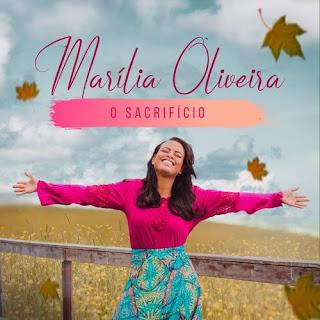 O Sacrifício - Marilia Oliveira