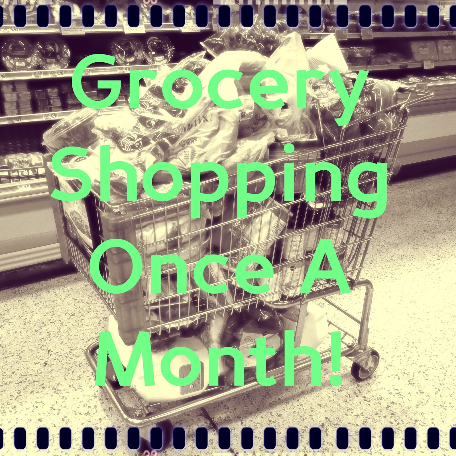 Spending Smart: Groceries Once A Month!