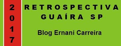 Retrospectiva Guaíra SP 2017