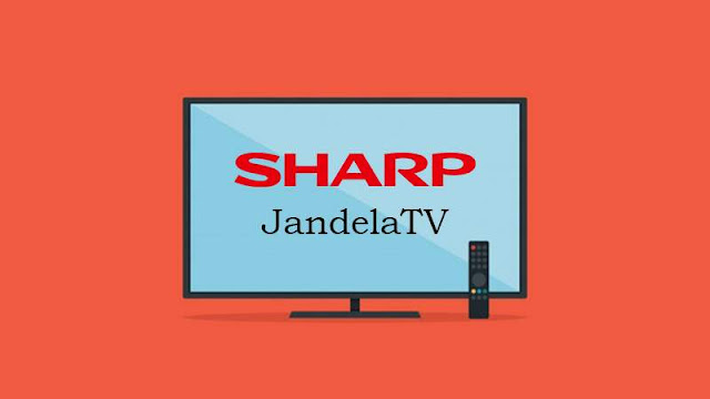 Sekarang ini telah banyak brand televisi yang ada dipasaran Kerusakan TV SHARP dan Cara Memperbaikinya