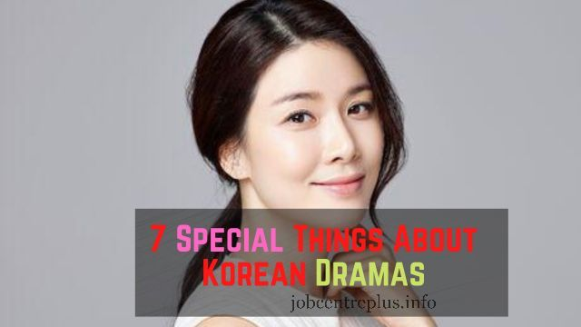 7 Special Things About Korean Dramas