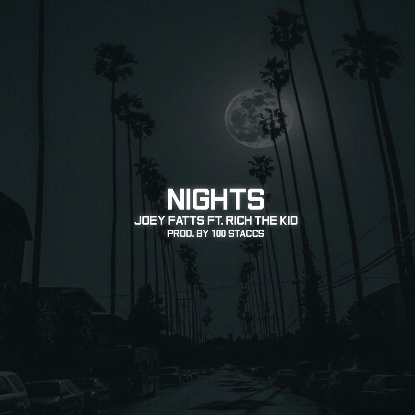 Joey Fatts - Nights (feat. Rich the Kid) - Single Cover
