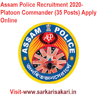 Assam Police Recruitment 2020- Platoon Commander (35 Posts) Apply Online