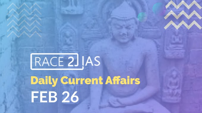 Daily Current affairs and Questions from The Hindu & PIB- February 26 | Archeological Survey of India | Buddhist monastery | INCOIS | NRSC | Sitanadi Udanti tiger reserve | Trilateral dialogue | Irakli Garibashvili