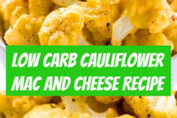 Low Carb Cauliflower Mac And Cheese Recipe #macandcheese #cauliflower #macaroni #cheese