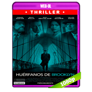 Huérfanos de Brooklyn (2019) WEB-DL 1080p Latino