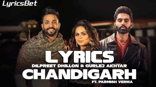 Parmish Verma - Chandigarh Lyrics