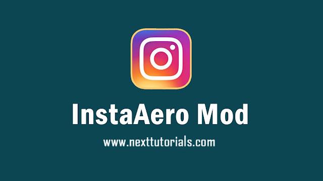Instagram Aero mod InstaAero v17.0.1 Dark Mode Latest Version Android,download Instal Aplikasi Insta Aero Apk Terbaru 2021,instagram tema gelap anti-ban