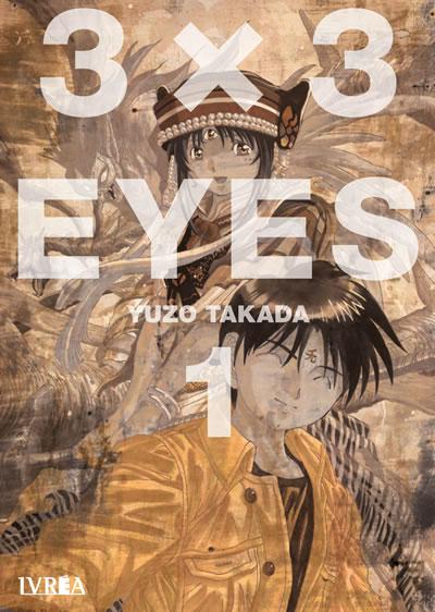 """Reseña de """"3×3 EYES"""" (3x3 Ojos) de Yuzo Takada."""