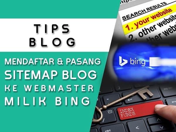 Cara mendaftar dan submit sitemap blog ke Bing Webmaster