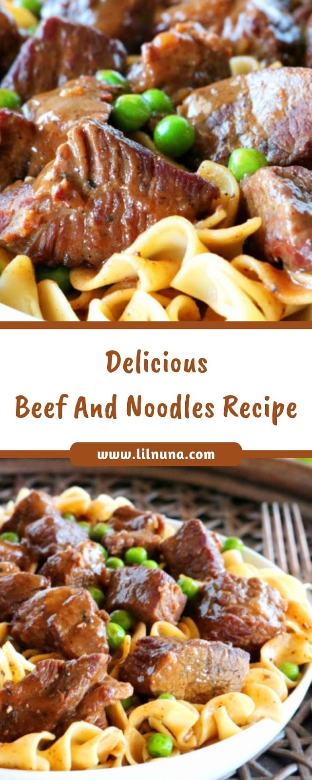 Delicious Beef And Noodles Recipe
