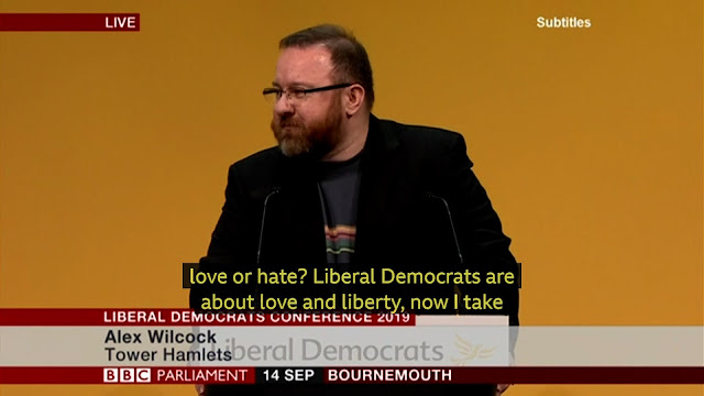 """Me in mid-speech: """"Liberal Democrats are about love and liberty"""" say the BBC Parliament captions."""