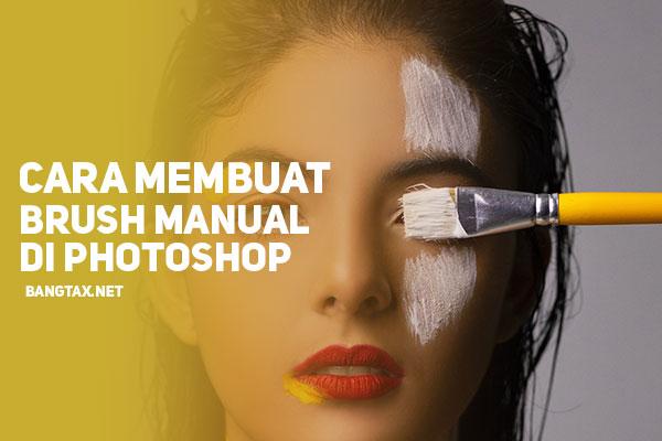 Cara Membuat Brush Sendiri Secara Manual Di Photoshop