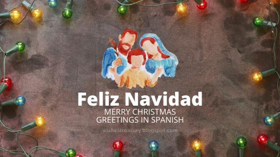 Merry Christmas greetings in spanish | Wishes Treasury Merry Christmas greetings in spanish | Wishes Treasury