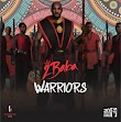 [Album] 2Baba – Warriors