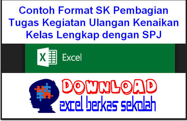 Download Contoh Format SK Pembagian Tugas Kegiatan Ulangan Kenaikan Kelas Lengkap dengan SPJ