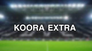 kooraextra | koora extra | كورة اكسترا بث مباشر | kora extra | kooora extra