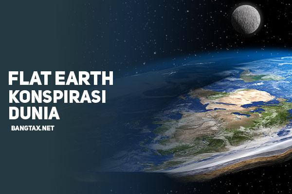 Flat Earth Konspirasi Dunia ?