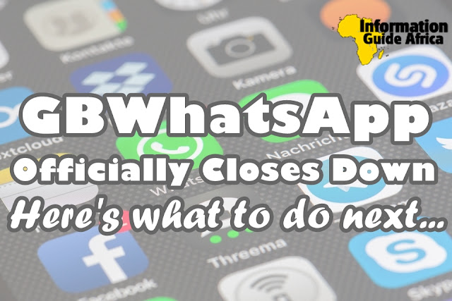 GBWhatsApp Officially Closes Down, Here's What To Do Now