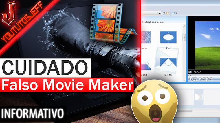 CUIDADO con el Falso Movie Maker
