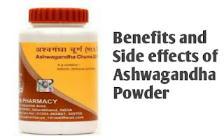Benefits and side effects of Ashwagandha Powder