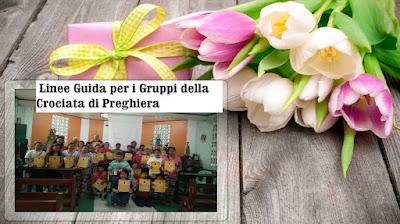 ▀ ●̮̑  Importanza dei Gruppi della Crociata di preghiera e come crearne uno