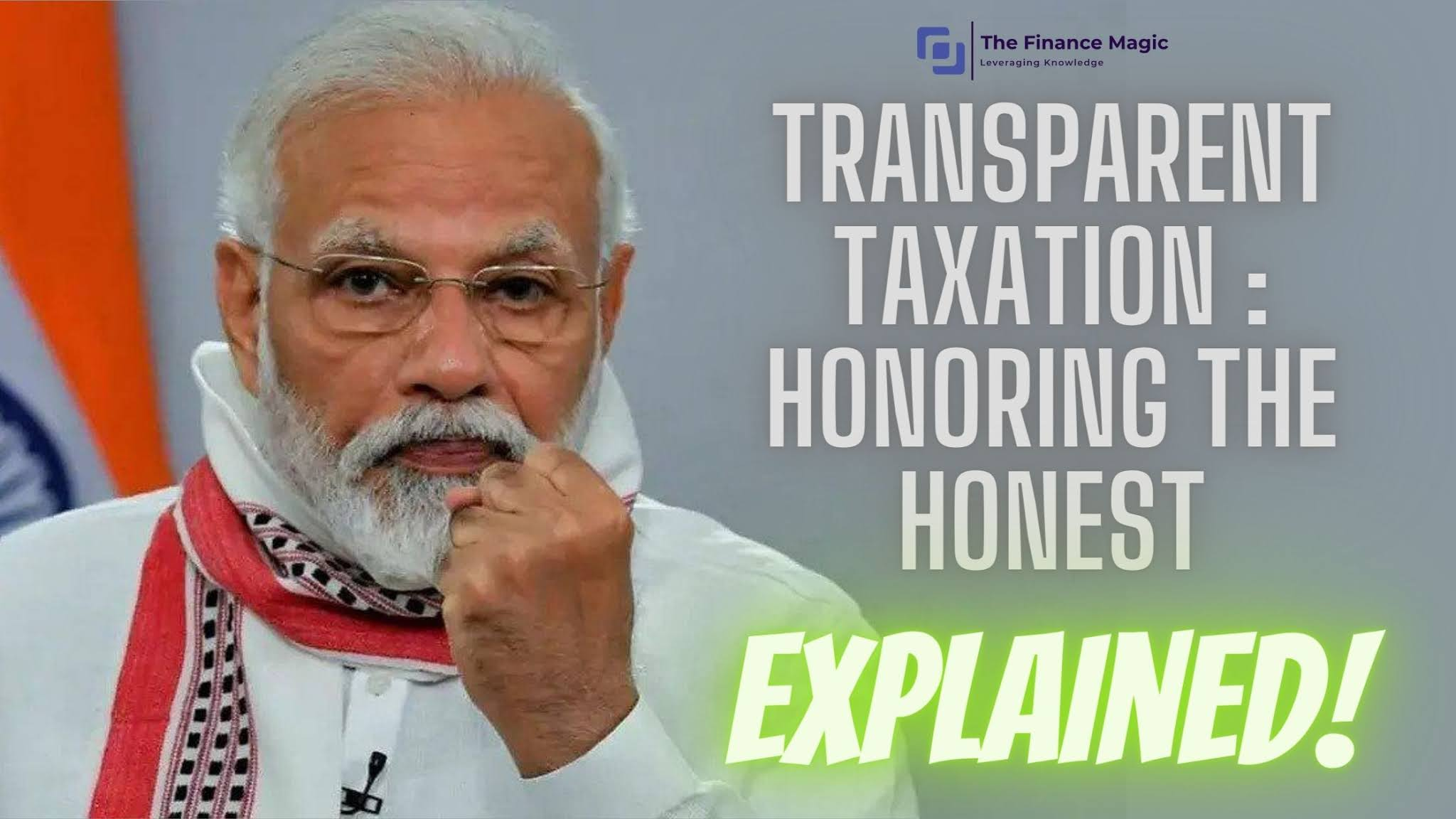 Transparent Taxation - Honoring the Honest