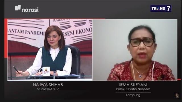 Irma Nasdem: Kalau Anda Tidak Akui Pemerintahan Ini Silakan ke Luar Negeri