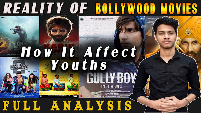 Reality Of Bollywood Movies : How It Affects Youths