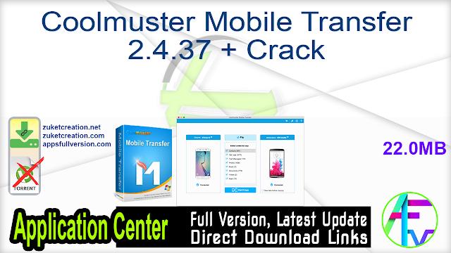 Coolmuster Mobile Transfer 2.4.37 + Crack