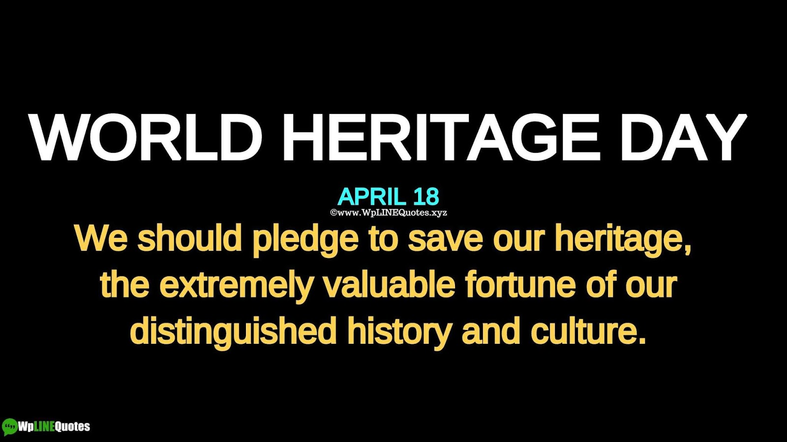 World Heritage Day Quotes, Wishes, Messages, Speech, Theme, History, Facts, Images, Poster, Drawing