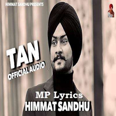 Tan - Lyrics - Himmat Sandhu - Mp3 Download