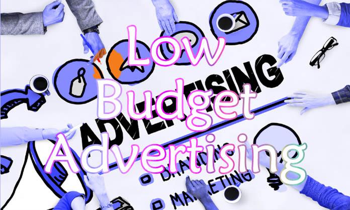 Low Budget Advertising