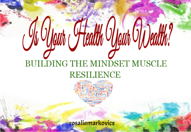 How do you build the mindset muscle- resilience?