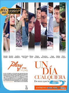 Un Dia Cualquiera (2017)HD [1080p] Latino [GoogleDrive] SilvestreHD