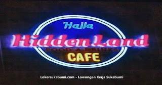 Lowongan kerja Cafe Haila Hidden Land Sukabumi terbaru