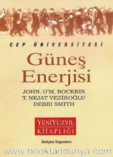 Debbi Smith, John O'm. Bockris, T. Nejat Veziroğlu - Güneş Enerjisi