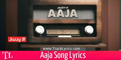 aaja-lyrics-jazzy-b